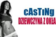 Casting Dziewczyna z Okładką