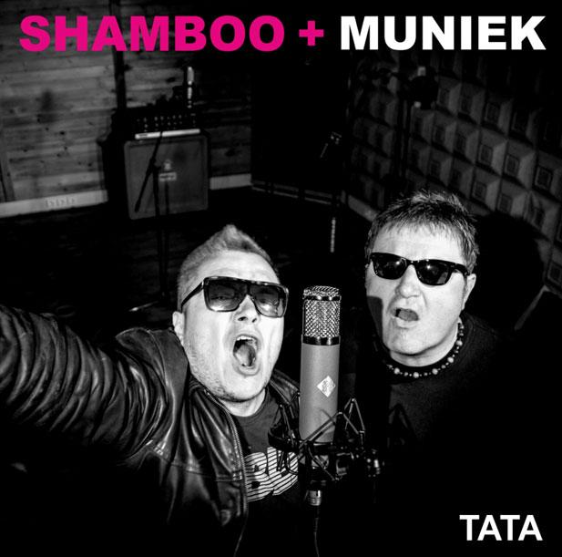 SHAMBOO + MUNIEK