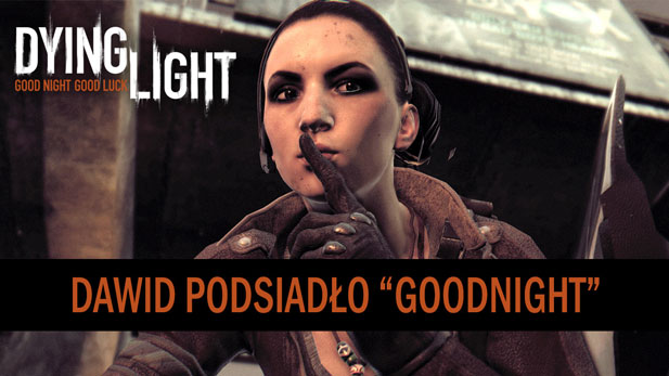 podsiadlo-dying-light.jpg