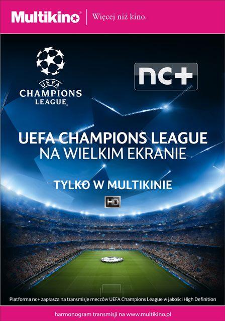 Liga Mistrzów UEFA w Multikinie_PLAKAT.jpg