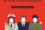 Być jak dyktator