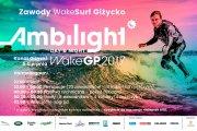 Wirtuozi fal na rozświetlonym Kanale Giżyckim, czyli pierwsze nocne zawody wakesurfowe