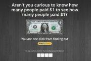 Ludzie płacą 1 dolara, żeby zobaczyć, kto zapłacił 1 dolara