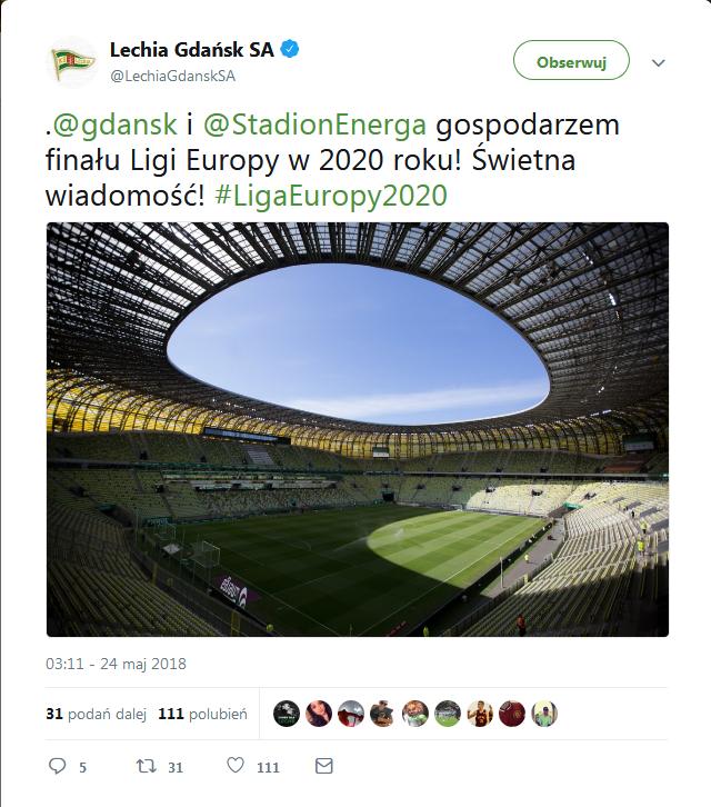 Screenshot-2018-5-24 Lechia Gdańsk SA na Twitterze gdansk i StadionEnerga gospodarzem finału Ligi Europy w 2020 roku Świetn[...].png